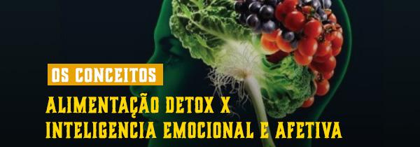 Alimentação detox e inteligência emocional