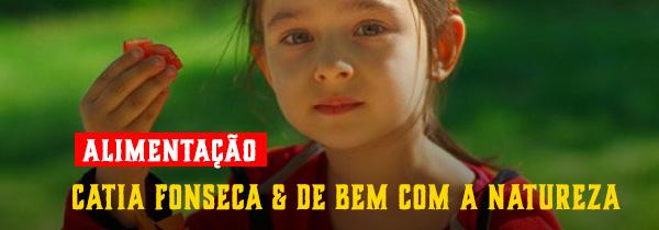 Áudio: Cátia Fonseca & De bem com a natureza